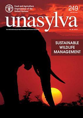 Sustainable Wildlife Management   Unasylva 249