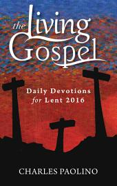 Daily Devotions for Lent 2016