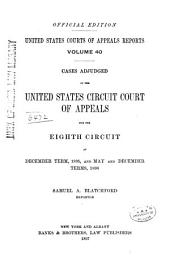 United States Courts of Appeals Reports: Cases Adjudged in the United States Circuit Court of Appeals, Volume 40