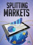 Splitting Markets