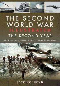 The Second World War Illustrated   The Second Year PDF