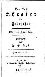 Komisches Theater der Franzosen. Für die Deutschen: Band 6