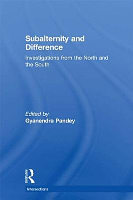 Subalternity and Difference PDF