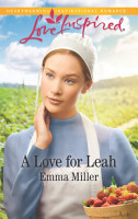 A Love For Leah  Mills   Boon Love Inspired   The Amish Matchmaker  Book 4  PDF