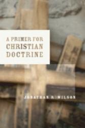 A Primer For Christian Doctrine Book PDF