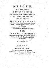 Origen, progresos y estado actual de toda la literatura: Volumen 1