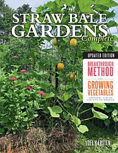 Straw Bale Gardens Complete  Updated Edition PDF