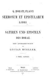 Q. Horati Flacci sermonum et epistularum libri: Satiren und Episteln des Horaz, Volume 1