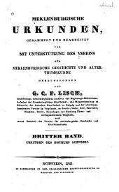 Meklenburgische urkunden, gesammelt und bearb. und mit unterstützung des Vereins für meklenburgische geschichte und alterthumskunde: Band 3