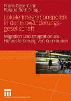 Lokale Integrationspolitik in der Einwanderungsgesellschaft PDF