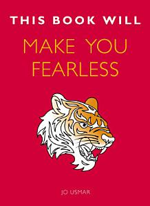 This Book Will Make You Fearless PDF