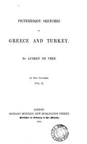 Picturesque sketches of Greece and Turkey: Volume 2