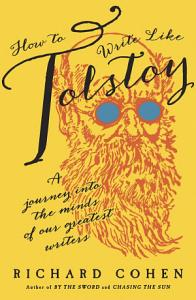 How to Write Like Tolstoy Book