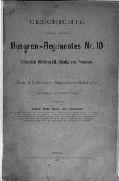 Geschichte des Husaren-Regimentes Nr. 10, Friedrich Wilhelm III, König von Preussen: Zum 150 jährigen Regiments-Jubiläum