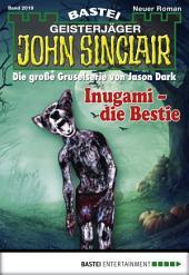 John Sinclair - Folge 2019: Inugami - die Bestie