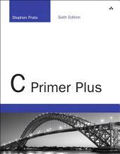 C Primer Plus: Edition 6