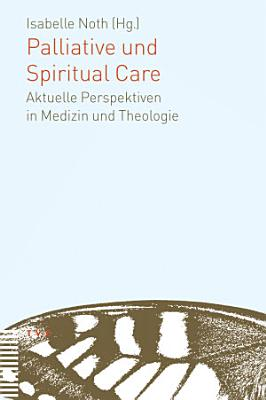 Palliative und Spiritual Care PDF