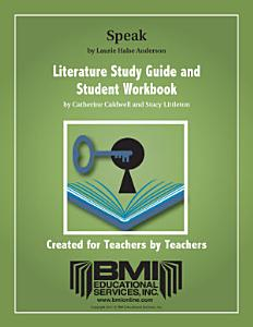 Speak Study Guide and Student Workbook