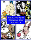 The Classic Comic Colouring Book for Adults