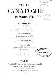 Traité d'anatomie descriptive: Ostéologie, arthrologie, myologie, Volume1
