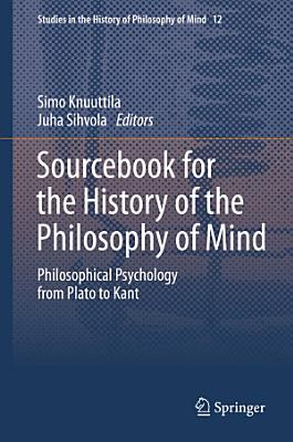 Sourcebook for the History of the Philosophy of Mind PDF