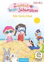 Ziemlich beste Schwestern   Volle Kanne Urlaub PDF