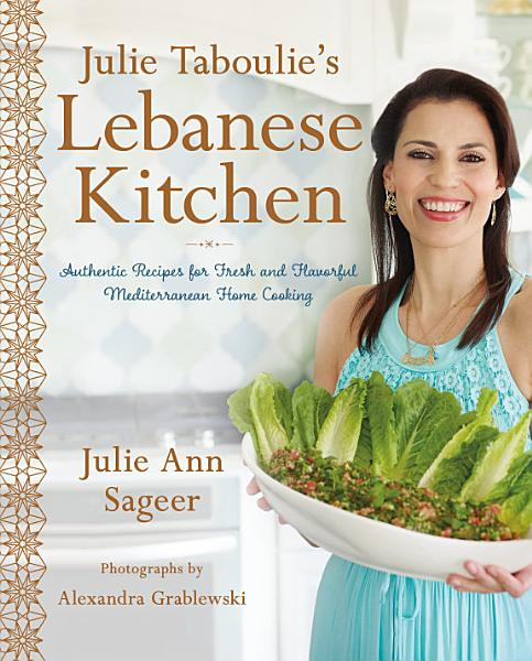 Download Julie Taboulie s Lebanese Kitchen Book