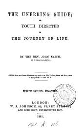 The unerring guide; or, Youth directed in the journey of life