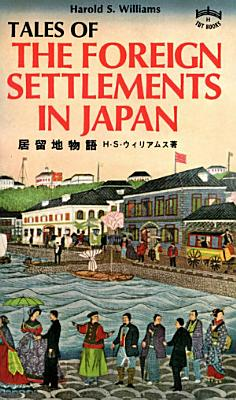 Tales of Foreign Settlements in Japan PDF