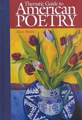 Thematic Guide to American Poetry PDF