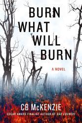 Burn What Will Burn Book PDF