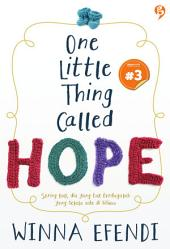 One Little Thing Called Hope: chapter 3 [ Snackbook ]
