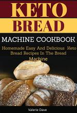 Keto Bread Machine