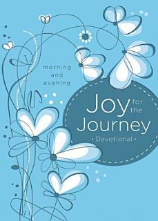 Joy for the Journey  Morning and Evening Book