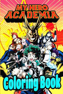 My Hero Academia Coloring Book Book PDF