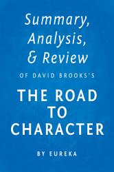 Summary Analysis Review Of David Brooks S The Road To Character By Instaread Book PDF