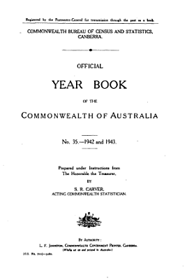Official Year Book of the Commonwealth of Australia No  35   1942 and 1943 PDF