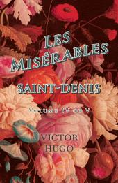 Les Misérables, Volume IV of V, Saint-Denis