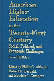 American Higher Education in the Twenty first Century Book