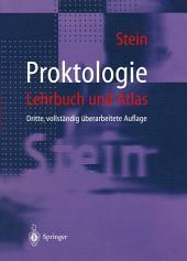 Proktologie: Lehrbuch und Atlas, Ausgabe 3