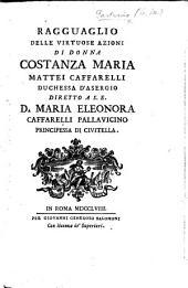 Ragguaglio delle virtuose azioni di Donna Costanza Maria Mattei Caffarelli, Duchessa d'Asergio, etc