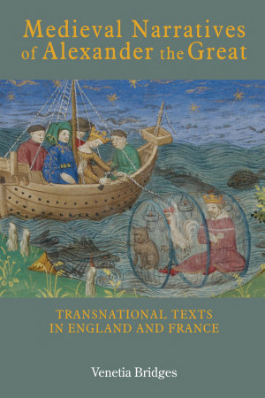 Medieval Narratives of Alexander the Great PDF