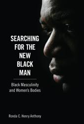 Searching for the New Black Man PDF