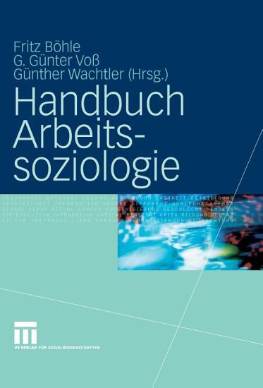 Handbuch Arbeitssoziologie PDF