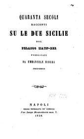 Quaranta secoli racconti su le Due Sicilie del Pelasgo Matn-Eer: Volume 4