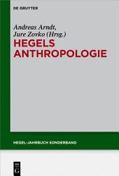Hegels Anthropologie: Hegels Anthropologie
