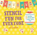 Stencil Fun for Everyone at Easter