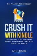 Crush It with Kindle