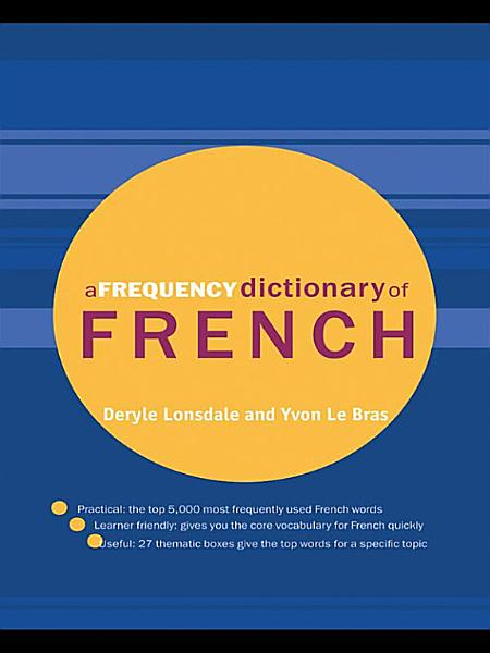 Download A Frequency Dictionary of French Book