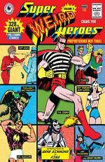 Super Weird Heroes: Preposterous But True